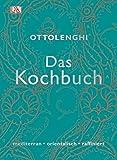 : Das Kochbuch: mediterran • orientalisch • raffiniert