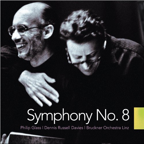Philip Glass: Symphony No. 8
