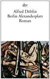 Cover of Berlin Alexanderplatz by Alfred Doblin 3423002956