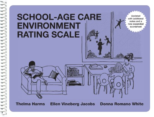 School-Age Care Environment Rating Scale (Sacers Spiral Edition)