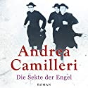 Die Sekte der Engel Hörbuch von Andrea Camilleri Gesprochen von: Ronny Great