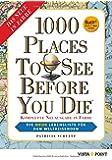 1000 Places To See Before You Die (Buch + E-Book): Die neue Lebensliste für den Weltreisenden