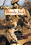 "Bloody Jack: Being an Account of the Curious Adventures of Mary ""Jacky"" Faber, Ship's Boy (Bloody Jack Adventures)"