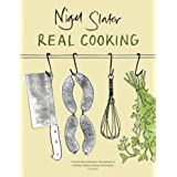 Real Cookingby Nigel Slater