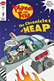 Phineas and Ferb Junior Graphic Novel No. 2: The Chronicles of Meap