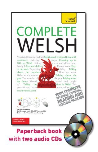 Complete Welsh with Two Audio CDs: A Teach Yourself Guide...
