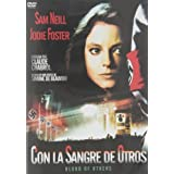 The Blood Of Others (SPA) ( Le Sang des Autres )by Jodie Foster