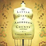 The Little Giant of Aberdeen County | Tiffany Baker