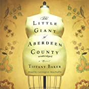 The Little Giant of Aberdeen County | [Tiffany Baker]