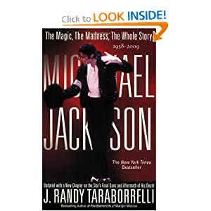 The Magic, The Madness, The Whole Story, 1958-2009 - J. Randy Taraborrelli