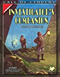 The Investigators Companion: A Core Game Book for Players (Call of Cthulhu roleplaying)