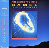 Pressure Points: Live in Concert by Camel