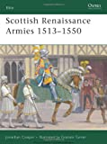 Scottish Renaissance Armies 1513-1550 (Elite)