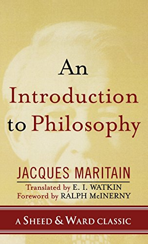 An Introduction to Philosophy (A Sheed & Ward Classic)