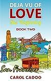 Deja Vu of Love The Beginning: Book Two of a Four Part Series (Deja Vu Series 1)