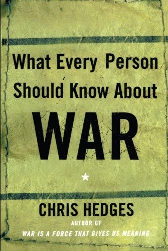 What Every Person Should Know About War