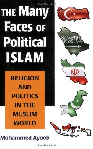 The Many Faces of Political Islam: Religion and Politics...