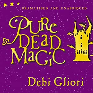 Pure Dead Magic (Unabridged and Dramatised) Audiobook