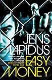Jens Lapidus Easy Money (Stockholm Noir Trilogy 1)
