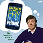 Stephen Fry On the Phone: The Complet...