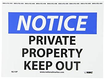 "NMC N219P OSHA Sign, Legend ""NOTICE - PRIVATE PROPERTY KEEP OUT"", 10"" Length x 7"" Height, Pressure Sensitive Vinyl, Black/Blue on White"