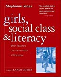 Girls, Social Class and Literacy: What Teachers Can Do to Make a Difference