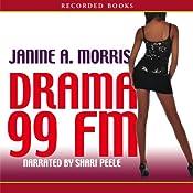 Drama 99 FM | [Janine Morris]