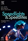 img - for Speedlights & Speedlites: Creative Flash Photography at the Speed of Light book / textbook / text book