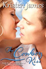 The Cowboy Kiss (Romance Short Story)