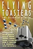 img - for Flying Toasters - The DeadPixel Tales book / textbook / text book