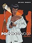 Pornhollywood Tome 2 : Cr�puscules