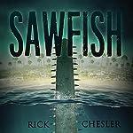 Sawfish | Rick Chesler