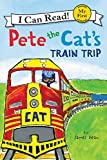 Search : Pete the Cat's Train Trip (My First I Can Read)
