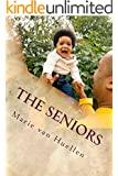 The Seniors: ...not only the young... (English Edition)