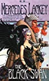 The Black Swan (Fairy Tale Series, Book 2) (0886778905) by Mercedes Lackey