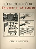 Chasses - Peches (French Edition) (2914239793) by Diderot