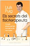 img - for Els secrets del fisioterapeuta book / textbook / text book