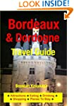 Bordeaux & Dordogne Travel Guide - At...