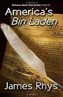 America's Bin Laden (Potomac BOOK CLUB)
