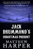 Jack Drummond's Christmas Present - Adventure Books for Children Ages 9-12 (Includes Link To
