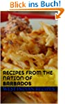Recipes from The Nation of Barbados (...