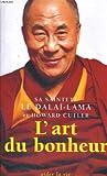 echange, troc Bstan-dzin-rgya-mtsho Dalai lama, Howard Cutler, Adrien Calmevent - L'art du bonheur