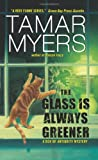 The Glass Is Always Greener (0060846615) by Myers, Tamar