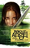 Forbidden City (Rogue Angel, Book 5) (037362123X) by Archer, Alex