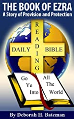 The Book of Ezra: A Story of Provision and Protection (Daily-Bible-Reading Series)