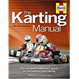 Karting Manual: The complete beginner's guide to competitive kart racingby Jenson Button