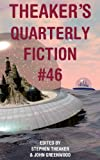 Theakers Quarterly Fiction #46
