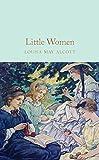 Little Women (Macmillan Collector's Library Book 134)