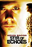 Stir Of Echoes (AIV)