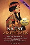 """Native Americans: American History: An Overview of """"Native American History"""" - Your Guide To Native People, Indians, & Indian History"""